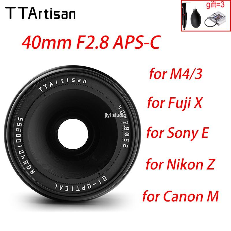 [해외] TTArtisan 40mm F2.8 APS-C 카메라 렌즈 MF 수동 초점 Fujifilm Fuji X Nikon Z Sony E Canon M EF-M M4/3 Olympus P