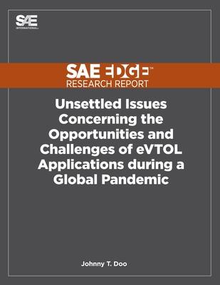 [해외] Unsettled Issues Concerning the Opportunities and Challenges of eVTOL Applications during a Global P